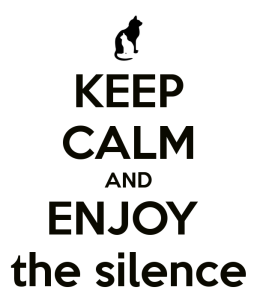 keep-calm-and-enjoy-the-silence-50